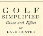 Golf Simplified: Dave Hunter